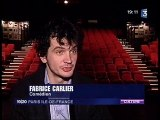Interview de Fabrice Carlier et Jean-Claude Dreyfus France 3