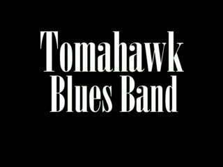 EPK Tomahawk Blues Band