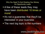 Why Are You Wasting Your Money On MLM Opportunity Leads?