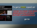 Best Fort Lauderdale Immigration Lawyer