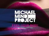 Michael Mind Project - Feel Your Body