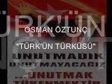 Osman Öztunç - Türk'ün Türküsü