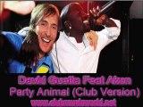 David Guetta Feat Akon - Party Animal (Club Mix)