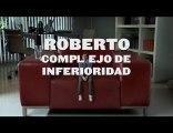 Chevrolet Classic - Roberto, complejo de inferioridad