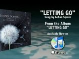 Letting Go - LeAnn Squier - From the Album Letting Go - Avai
