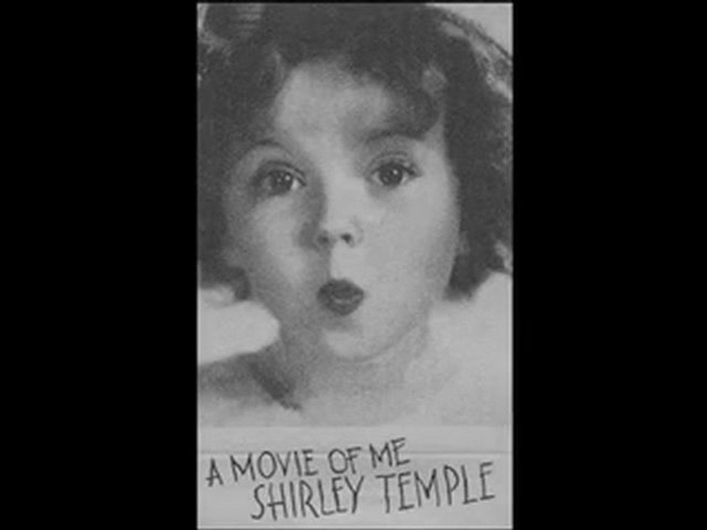 Flip-Book : SHIRLEY TEMPLE - a movie of me