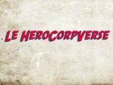 Bonus Hero Corp - Le HeroCorpVerse (Interview Simon Astier)
