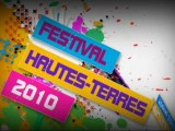 FESTIVAL HAUTES TERRES 2010 : Présentation du festival