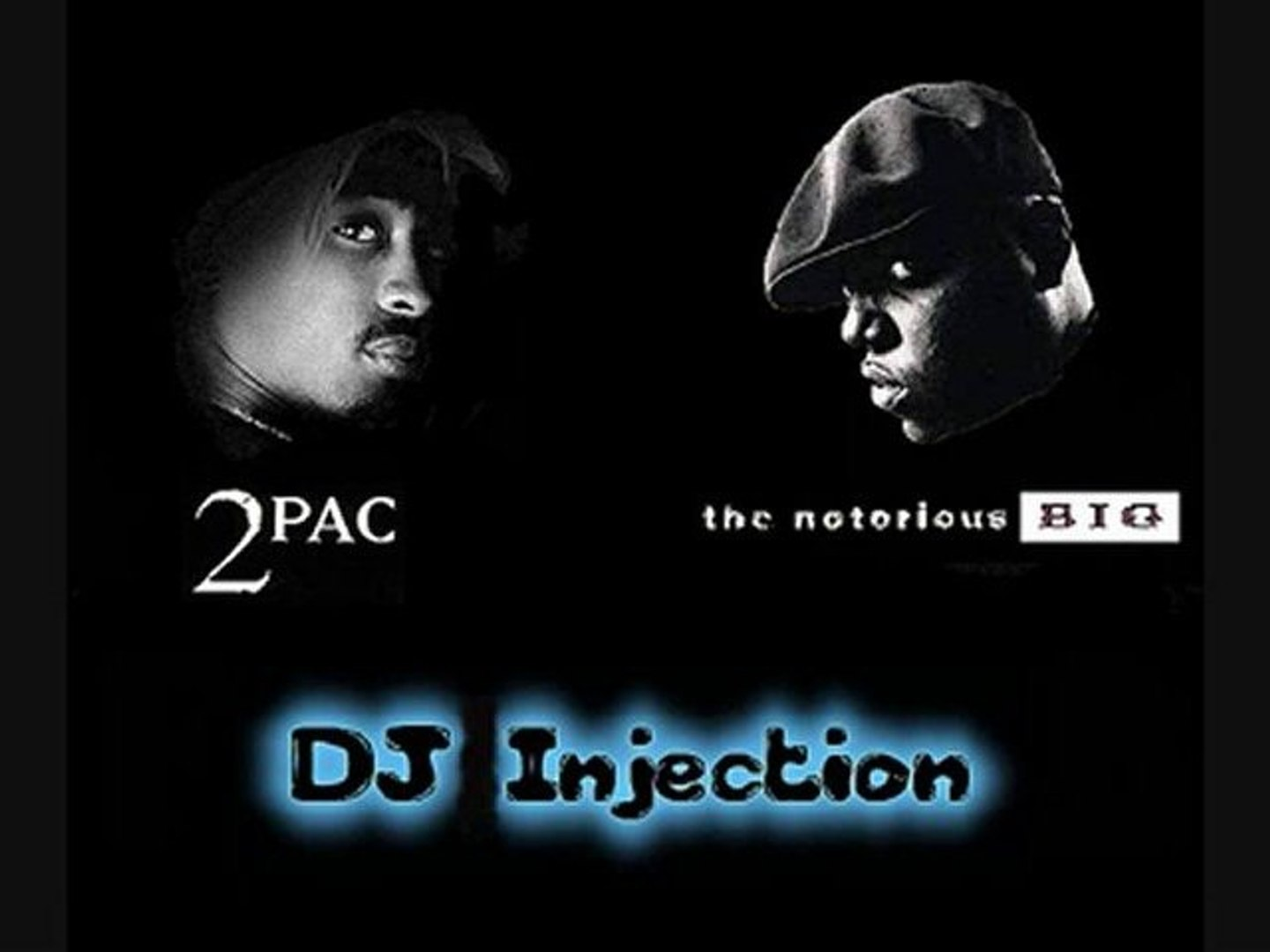 2pac feat Biggie - Do For Love ( Injection Rmx 2010 )