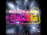 Dirty South Feat. Rudy - Phazing (Radio Edit)