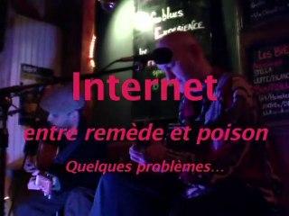 Internet, entre remèdes et poisons, quelques problèmes…