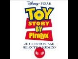 Toy Story - Je suis ton ami (Pirolyx electro remix)