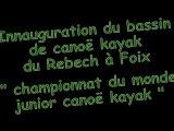 Inauguration bassin de canöe kayak du Rebech à Foix Ariége