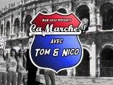 Ca Marche! avec Tom et Nico #02 : La Pyle!