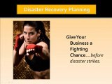 Business Contingency Planning; Disaster Recovery