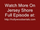 Watch Jersey Shore Episode 2 Season 2 Episode 2 Full serials