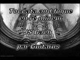 JS Bach - Toccata and fugue en ré mineur