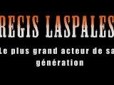 Régis Laspalès peut tout jouer !