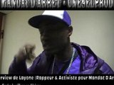 INTERVIEWS DU RAPPEUR LAYONE POUR L ACTION DU MANDAT D ARRET