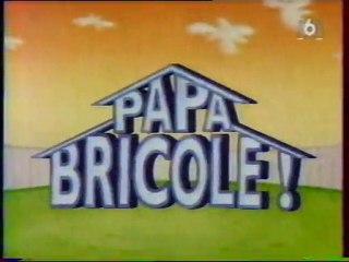 générique Papa Bricole