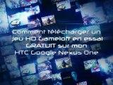 Les Jeux HD en essai GRATUIT du HTC Nexus One