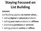 Tellman Knudson List Building: Lesson 12, Step 59: Stay Foc