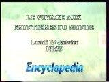 B.A Le Voyage Aux Frontieres Du Monde 1997 Encyclopedia