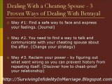 Dealing With A Cheating Spouse - Dealing With Betrayal 3Ways