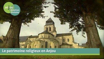 Le patrimoine religieux en Anjou