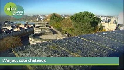 L'Anjou côté châteaux
