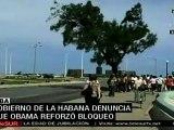 Obama reforzó el bloqueo contra Cuba, denuncia La Habana