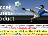 Soccer Fitness Training - Tips and tricks to become the fitt