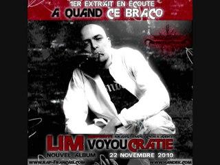 LIM - A Quand Ce Braco [ NEW 2010 ]