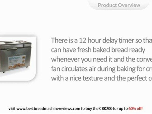 Should I buy the Cuisinart CBK200 Bread Machine?
