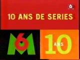 Les 10ans De M6 10 ans De Series (01) 01 Mars 1997 M6