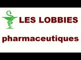 Les lobbies pharmaceutiques - septembre 2010