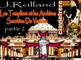 Templiers & Archives Secrètes Du Vatican 2sur5