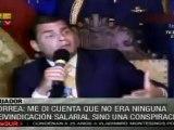 Correa: los gobiernos que queremos cambios vivimos permanent