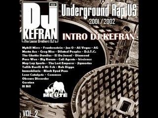 Intro - DJ Kefran (La Meute) Underground Rap US Vol.2