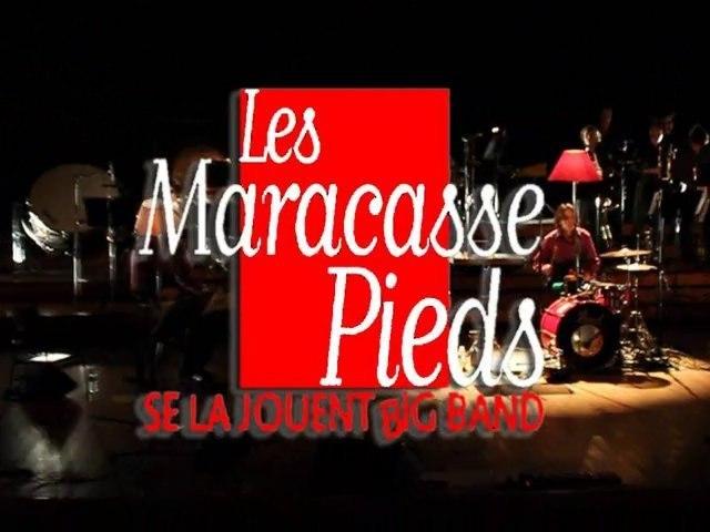 Les Maracasse-Pieds se la jouent Big Band