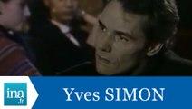 """Yves Simon """"Il faut laisser des traces"""" - Archive INA"""