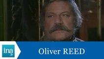 Oliver Reed répond à Oliver Reed - Archive INA