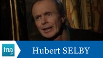 Hubert Selby répond à Hubert Selby (Part 1) - Archive INA