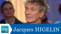Jacques Higelin chez Thierry Ardisson - Archive INA