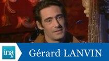 Gérard Lanvin répond à Gérard Lanvin - Archive INA