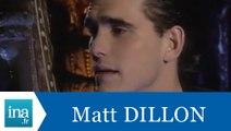 Matt Dillon répond à Matt Dillon (Part 1) - Archive INA