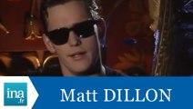 Matt Dillon répond à Matt Dillon (Part 2) - Archive INA