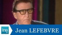 Interview jumeaux : Jean Lefebvre face à Jean Lefebvre - Archive INA