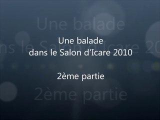 Balade dans le Salon d'Icare 2010 2ème partie