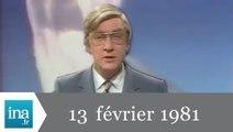 20h Antenne 2 du 13 février 1981 - Archive INA